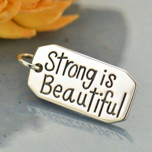 Sterling Silver Message Pendant - Strong is Beautiful, C1796, Stamped Charms