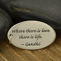 Quote Charms - Oval Sterling Silver Poetry Quote Charm - C2684, Where there is love, Ghandhi, Stamped Pendants