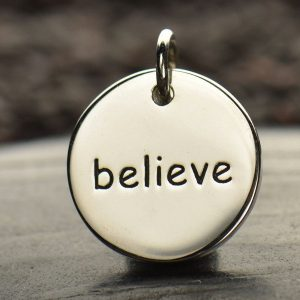 Believe - Sterling Silver Round Word Charm - C669,  Stamped Charms, Spiritual Charms, Pendant