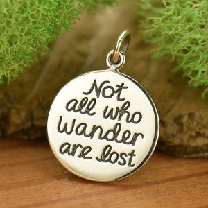 Not All Who Wander Are Lost Quote Charm - C1726, Stamped Pendants, Word Pendants